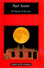 El palacio de la luna - Paul Auster, Maribel De Juan