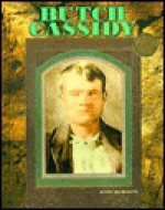 Butch Cassidy (Legends of the West) - John F. Wukovits