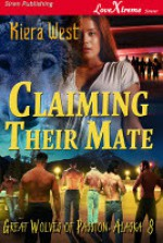 Claiming Their Mate - Kiera West
