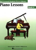 Piano Lessons Book 4: Hal Leonard Student Piano Library - Barbara Kreader, Phillip Keveren, Fred Kern