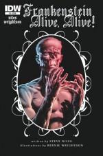 Frankenstein: Alive, Alive! #2 - Steve Niles, Bernie Wrightson