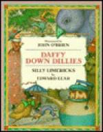 Daffy Down Dillies: Silly Limericks - Edward Lear