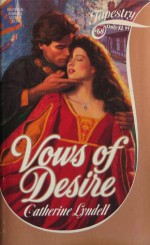 Vows of Desire - Catherine Lyndell, Margaret Ball