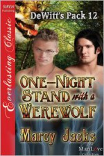 One-Night Stand with a Werewolf - Marcy Jacks