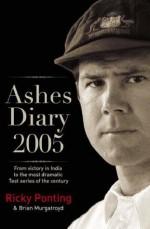 Ashes Diary 2005 - Ricky Ponting, Brian Murgatroyd