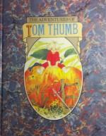 Tom Thumb - Hans Christian Andersen