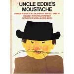 Uncle Eddie's Moustache: Twelve Poems for Children - Bertolt Brecht