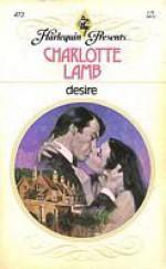 Desire (Harlequin Presents, #472) - Charlotte Lamb
