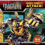Transformers: Revenge of The Fallen: When Robots Attack! - Ray Santos, MADA Design, Kanila Tripp