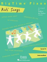 Big Time Piano, Level 4 (Intermediate): Kids' Songs - Nancy Faber