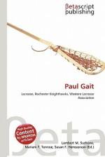 Paul Gait - Lambert M. Surhone, Mariam T. Tennoe, Susan F. Henssonow