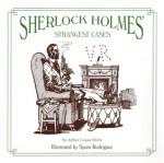 Sherlock Holmes' Strangest Cases - Spain Rodriguez, Arthur Conan Doyle