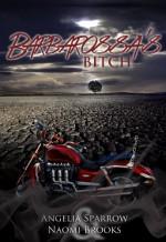 Barbarossa's Bitch - Angelia Sparrow, Naomi Brooks