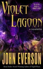 Violet Lagoon - John Everson