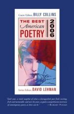 The Best American Poetry 2006 - Billy Collins, David Lehman