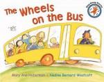 The Wheels On The Bus - Mary Ann Hoberman, Nadine Bernard Westcott