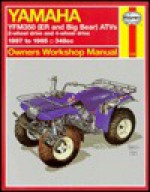 Yamaha Yfm350 Atv Owners Workshop Manual: Models Covered : Yfm350Er, 1987 Through 1995, Yfm350Fw (Big Bear), 1987 Through 1995 (Hayne's Automotive Repair Manual) - Alan Ahlstrand, John Harold Haynes