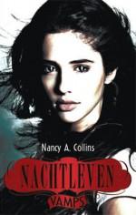 Nachtleven (Vamps #2) - Nancy A. Collins, Merel Leene