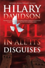 Evil in All Its Disguises (Lily Moore Series) - Hilary Davidson