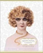 The Marchesa Casati: Portraits of a Muse - Scot D. Ryersson, Michael Orlando Yaccarino, Michael Yaccarino, Diane Von Furstenberg, Judith Thurman