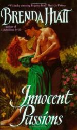 Innocent Passions - Brenda Hiatt