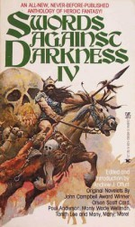 Swords Against Darkness IV - Orson Scott Card, Tanith Lee, Charles de Lint, Andrew J. Offutt, Diana L. Paxson, Poul Anderson, Brian Lumley, Manly Wade Wellman, Gordon Linzner, Charles R. Saunders, Jefferson P. Swycaffer, Ardath Mayhar, Joey Froehlich, Andrw J. Offutt