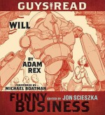 Guys Read: Will: A Story from Guys Read: Funny Business (Audio) - Adam Rex, Michael Boatman