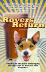Rovers Return - Kevin Williamson, John King, Laura Hird, Anthony Bourdain, Emer Martin, Gordon Legge, James Meek