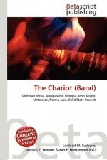 The Chariot (Band) - Lambert M. Surhone, VDM Publishing, Susan F. Marseken