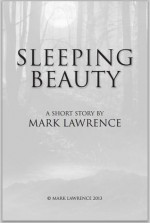 Sleeping Beauty - Mark Lawrence