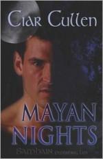 Mayan Nights - Ciar Cullen