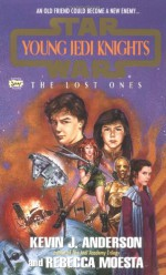 The Lost Ones - Kevin J. Anderson, Rebecca Moesta