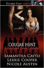 Cougar Hunt - Samantha Cayto, Lexxie Couper, Nicole Austin