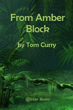From Amber Block - Tom Curry
