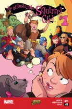 The Unbeatable Squirrel Girl #1 - Ryan North, Erica Henderson