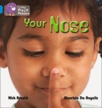 Your Nose - Nick Arnold