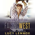 Facing West - Lucy Lennox