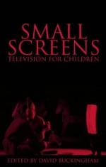 Small Screens - David Buckingham