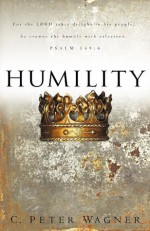 Humility - C. Peter Wagner