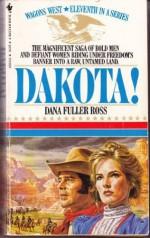 Dakota! - Dana Fuller Ross