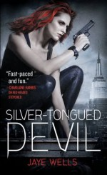 Silver-Tongued Devil - Jaye Wells