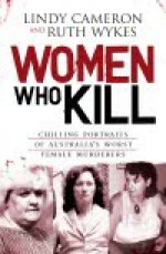 Women Who Kill - Lindy Cameron, Ruth Wykes