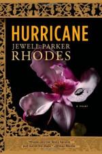 Hurricane: A Novel - Jewell Parker Rhodes