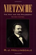 Nietzsche: The Man and his Philosophy - R.J. Hollingdale