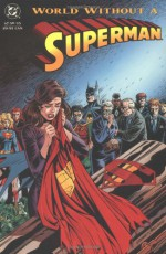 World Without a Superman - Karl Kesel, Jerry Ordway, Dan Jurgens