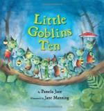 Little Goblins Ten - Pamela Jane, Jane Manning