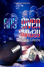 Any Given Sunday (A Southern Scrimmage Companion Book 6) - Mercy Celeste