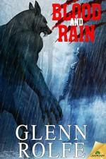 Blood and Rain - Glenn Rolfe