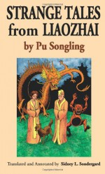 Strange Tales from Liaozhai - Vol. 4 - Pu Songling, Sidney L. Sondergard