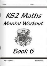 Mental Workout: Maths: Book 6: KS2: Leves 4-5 - Richard Parsons